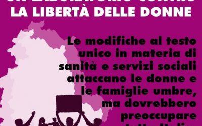Umbria: per le destre un laboratorio contro la libertà delle donne